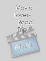 Movie Lovers Road Trip