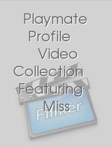 Playmate Profile Video Collection Featuring Miss February 1999, 1996, 1993, 1990