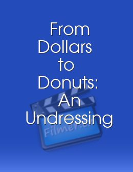 From Dollars to Donuts An Undressing of the First Nudie Musical