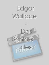 Edgar Wallace - Das Schloss des Grauens download