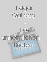 Edgar Wallace - Die unheimlichen Briefe download