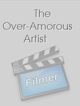 The Over-Amorous Artist
