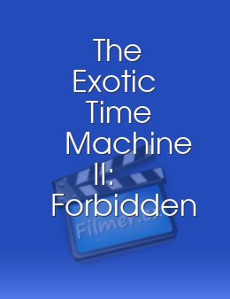 The Exotic Time Machine II Forbidden Encounters