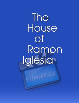 The House of Ramon Iglesia