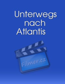 Unterwegs nach Atlantis