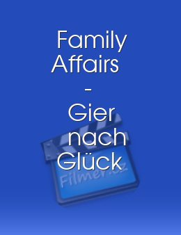Family Affairs - Gier nach Glück download