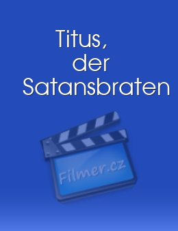 Titus, der Satansbraten download