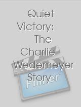 Quiet Victory The Charlie Wedemeyer Story