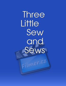 Three Little Sew and Sews