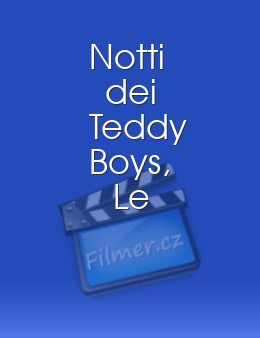 Notti dei Teddy Boys, Le download
