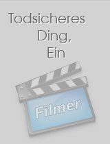 Todsicheres Ding, Ein download