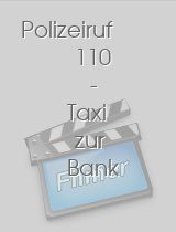 Polizeiruf 110 - Taxi zur Bank download