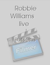 Robbie Williams live i Horsens