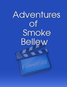 Adventures of Smoke Bellew download