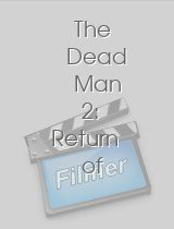 The Dead Man 2: Return of the Dead Man