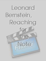 Leonard Bernstein, Reaching for the Note