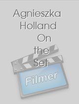 Agnieszka Holland On the Set