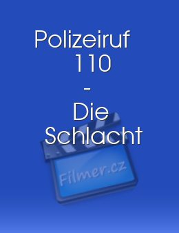 Polizeiruf 110 - Die Schlacht download