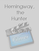 Hemingway, the Hunter of Death