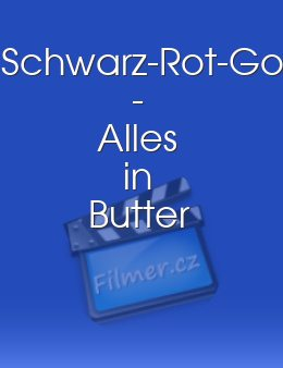 Schwarz-Rot-Gold - Alles in Butter