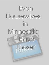 Even Housewives in Minnesota Have Those Daydreams