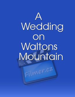 A Wedding on Waltons Mountain