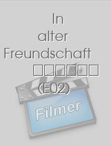 In alter Freundschaft download