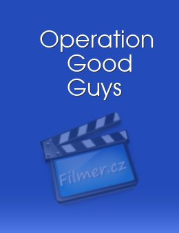 Operation Good Guys
