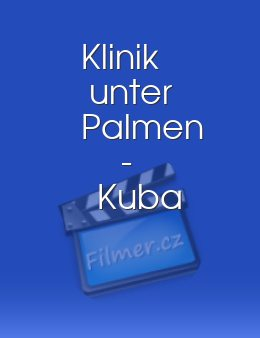 Klinik unter Palmen - Kuba download