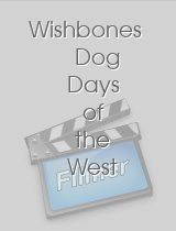 Wishbones Dog Days of the West