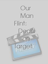 Our Man Flint: Dead on Target