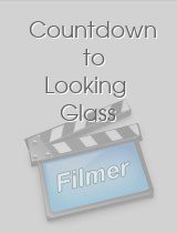 Countdown to Looking Glass