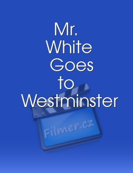 Mr. White Goes to Westminster