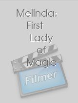 Melinda First Lady of Magic