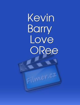 Kevin Barry Love ORee