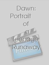 Dawn: Portrait of a Teenage Runaway