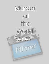 Murder at the World Series