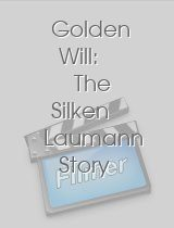 Golden Will The Silken Laumann Story