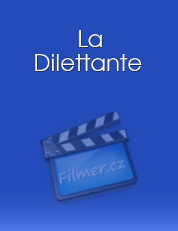 Dilettante, La download
