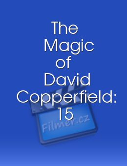 The Magic of David Copperfield 15 Years of Magic