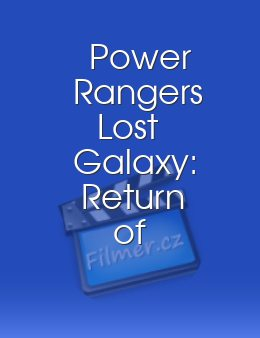 Power Rangers Lost Galaxy Return of the Magna Defender