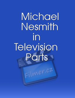 Michael Nesmith in Television Parts