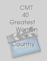 CMT 40 Greatest Women of Country Music