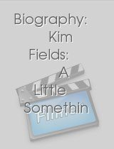 Biography: Kim Fields: A Little Somethin Somethin