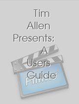 Tim Allen Presents A Users Guide to Home Improvement