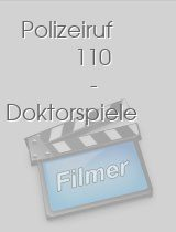 Polizeiruf 110 - Doktorspiele download
