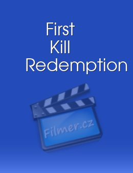 First Kill Redemption download