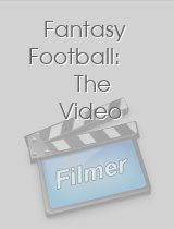 Fantasy Football: The Video