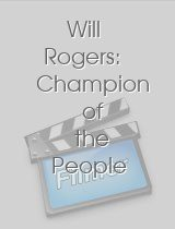 Will Rogers: Champion of the People