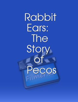 Rabbit Ears The Story of Pecos Bill